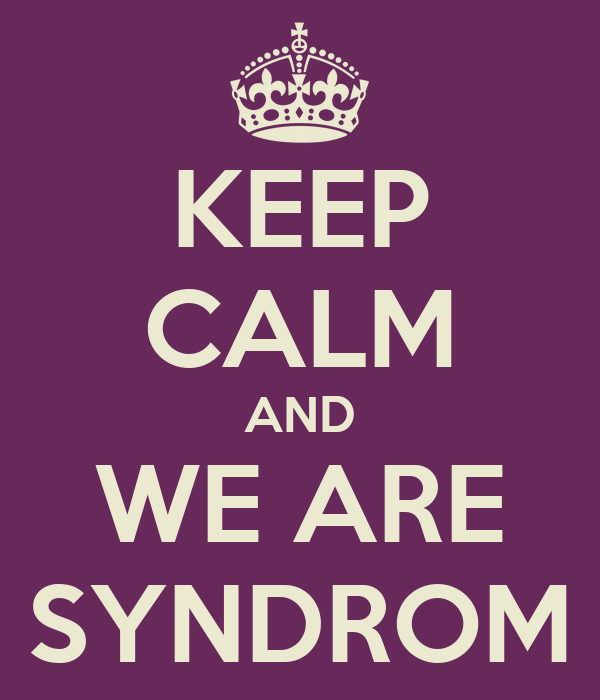 KEEP CALM AND WE ARE SYNDROM