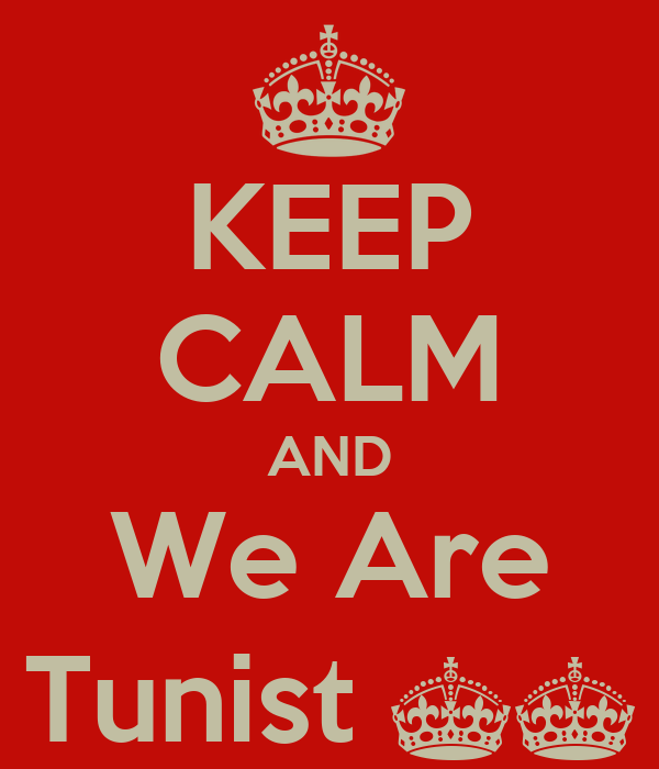 KEEP CALM AND We Are Tunist ^^