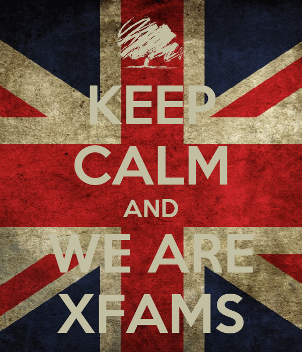 KEEP CALM AND WE ARE XFAMS