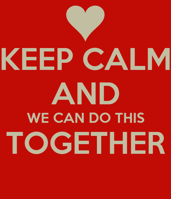 keep calm and we can do this together poster jared koss keep