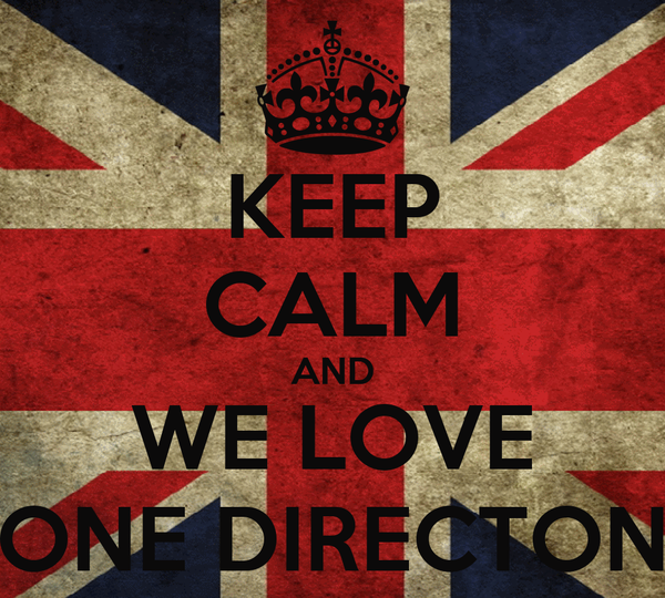 KEEP CALM AND WE LOVE ONE DIRECTON