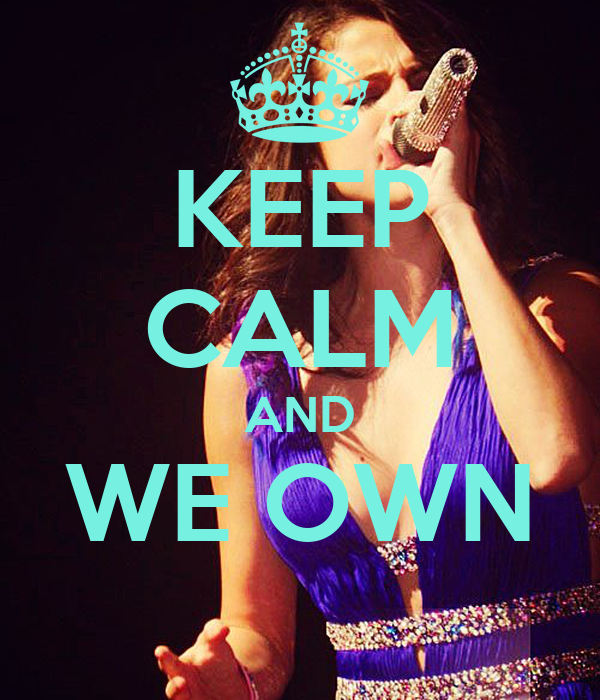 KEEP CALM AND WE OWN