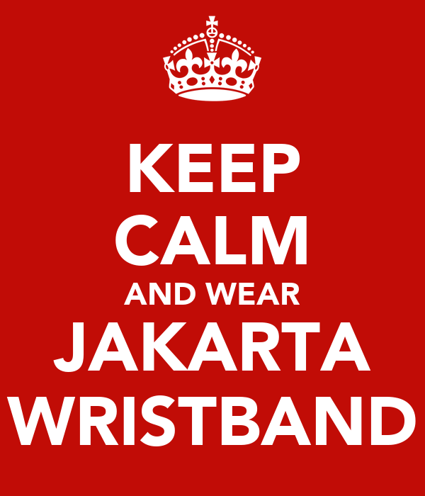 KEEP CALM AND WEAR JAKARTA WRISTBAND