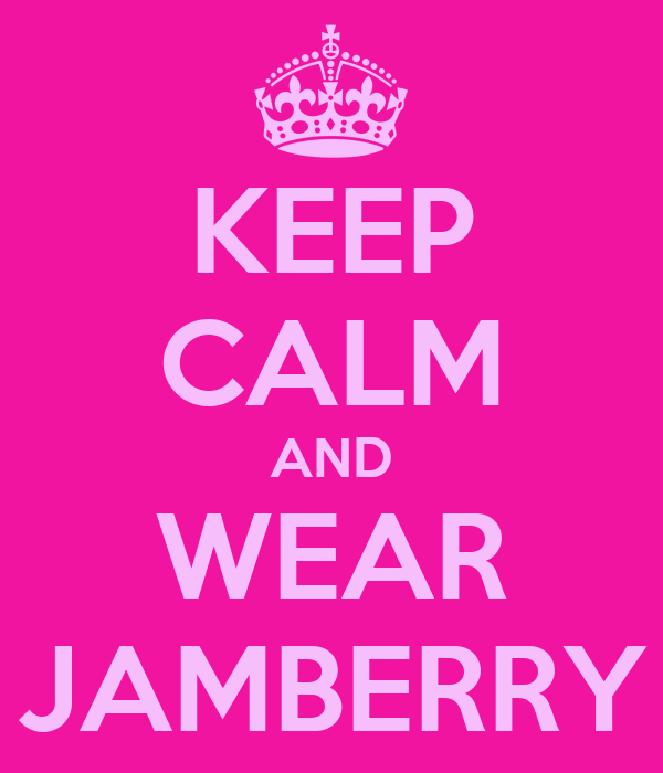 KEEP CALM AND WEAR JAMBERRY