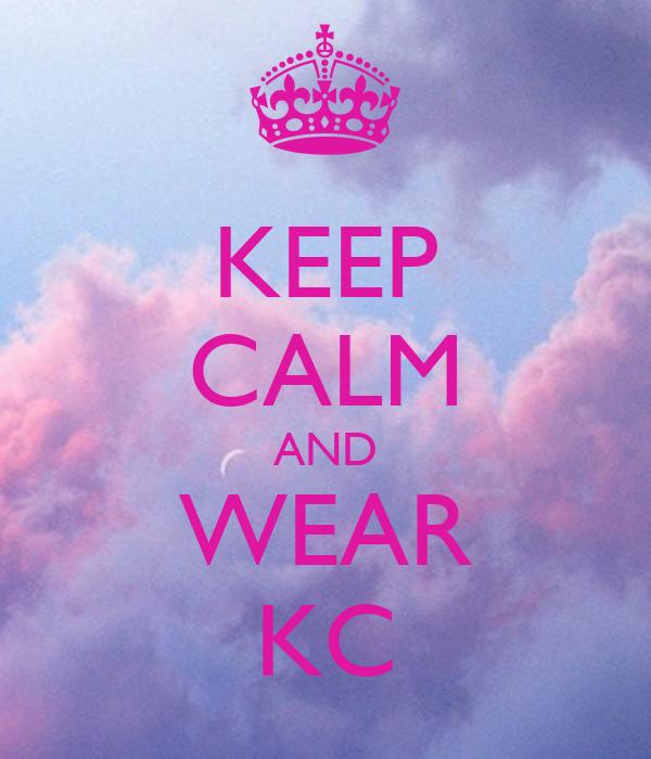 KEEP CALM AND WEAR KC