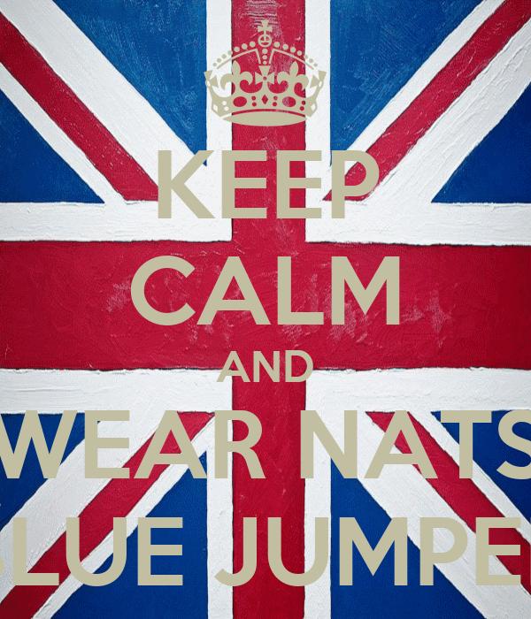 KEEP CALM AND WEAR NATS BLUE JUMPER