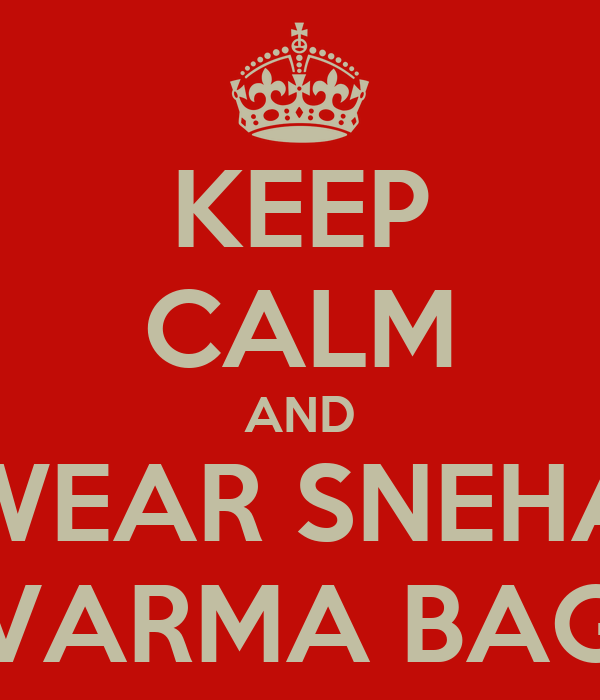 KEEP CALM AND WEAR SNEHA VARMA BAG