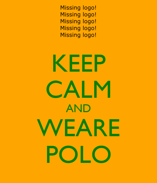 KEEP CALM AND WEARE POLO