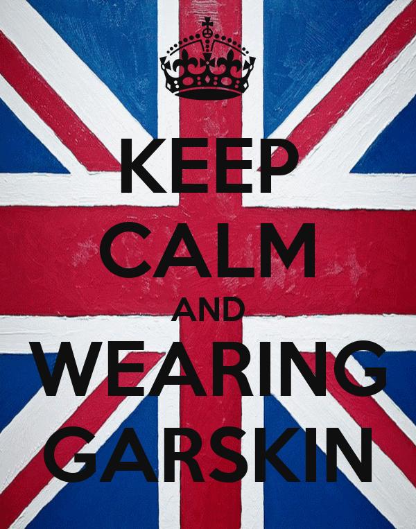 KEEP CALM AND WEARING GARSKIN