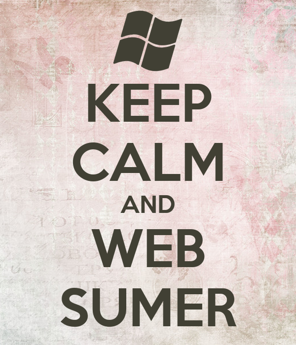 KEEP CALM AND WEB SUMER