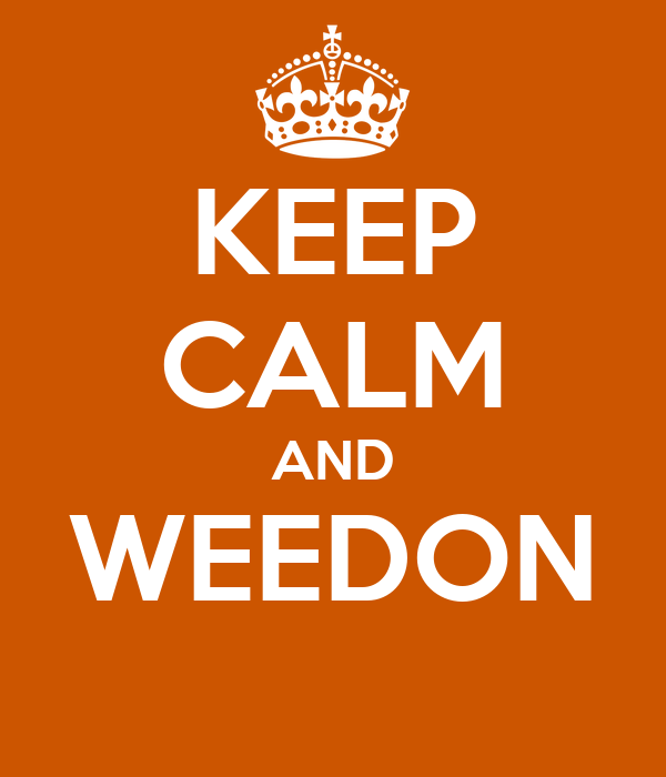 KEEP CALM AND WEEDON