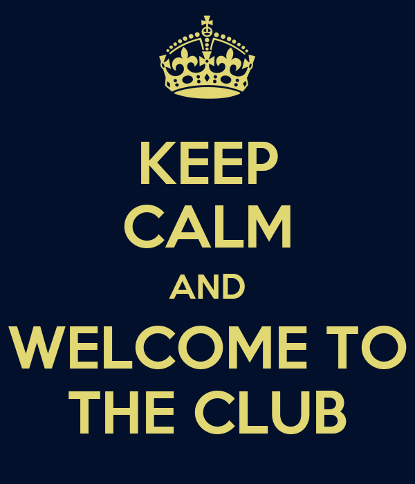 keep calm and welcome to the club poster bob keep calm o matic. Black Bedroom Furniture Sets. Home Design Ideas