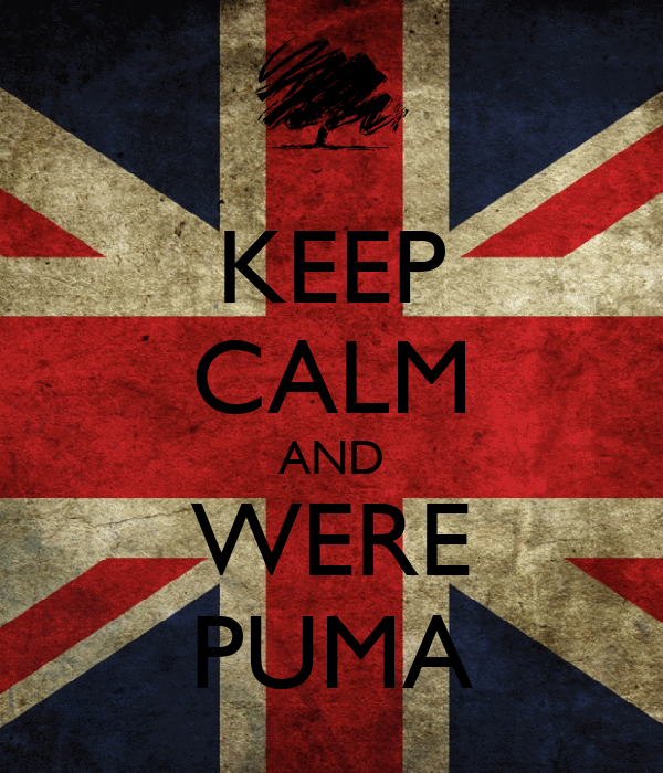 KEEP CALM AND WERE PUMA