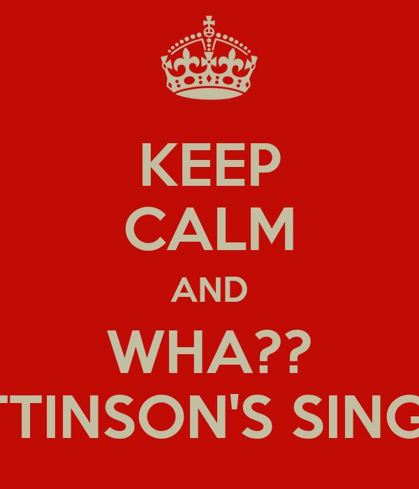 KEEP CALM AND WHA?? ROBERT PATTINSON'S SINGLE AGAIN?!!