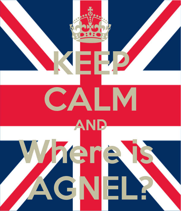 KEEP CALM AND Where is  AGNEL?