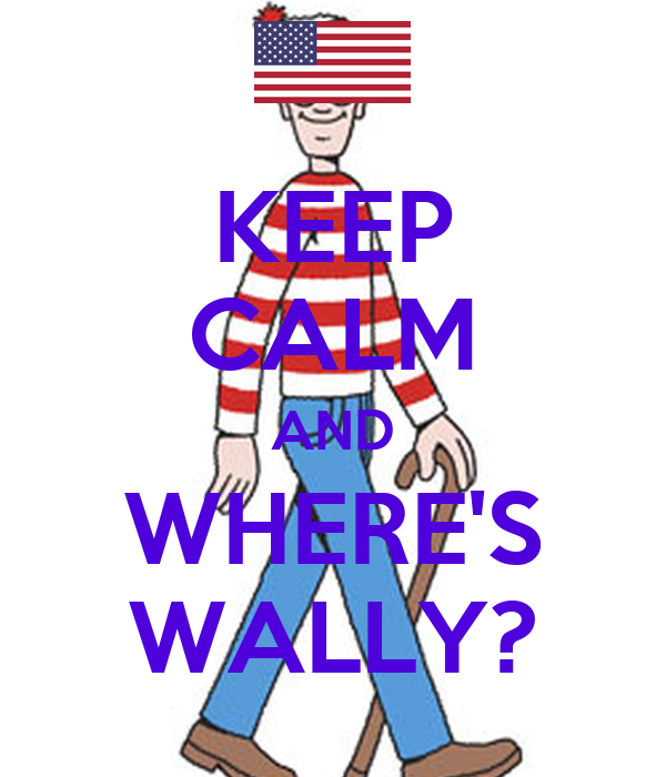 KEEP CALM AND WHERE'S WALLY?