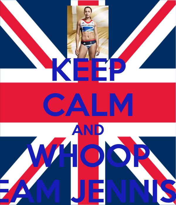 KEEP CALM AND WHOOP TEAM JENNIS x