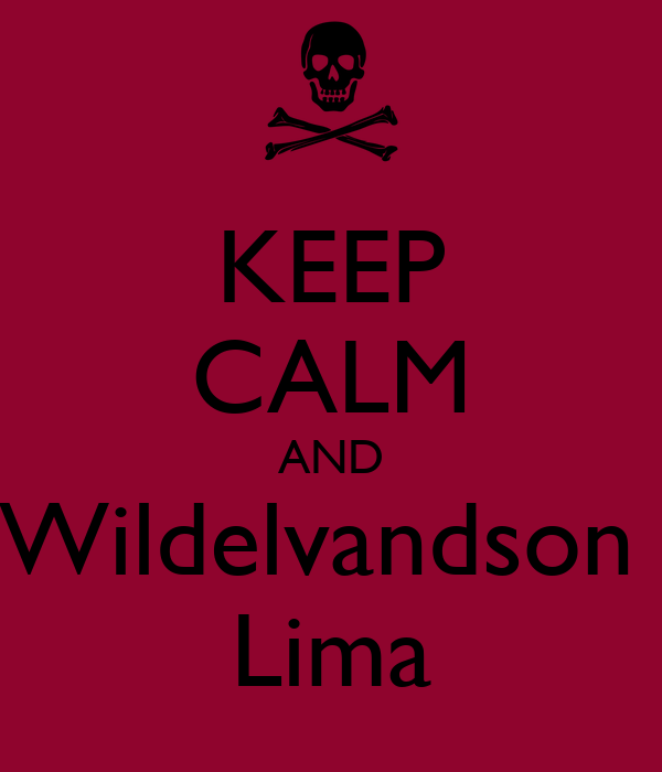KEEP CALM AND Wildelvandson  Lima