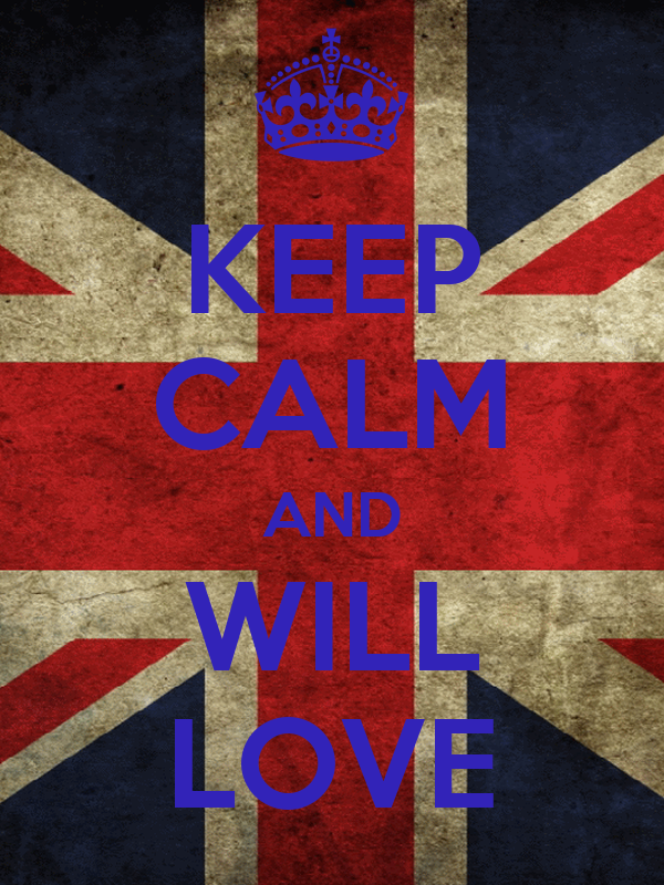 KEEP CALM AND WILL LOVE