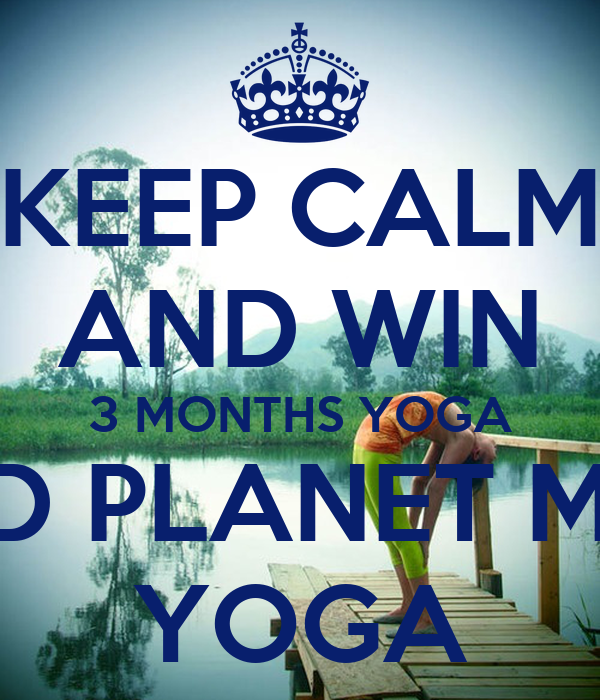 KEEP CALM AND WIN 3 MONTHS YOGA 3RD PLANET MAT YOGA