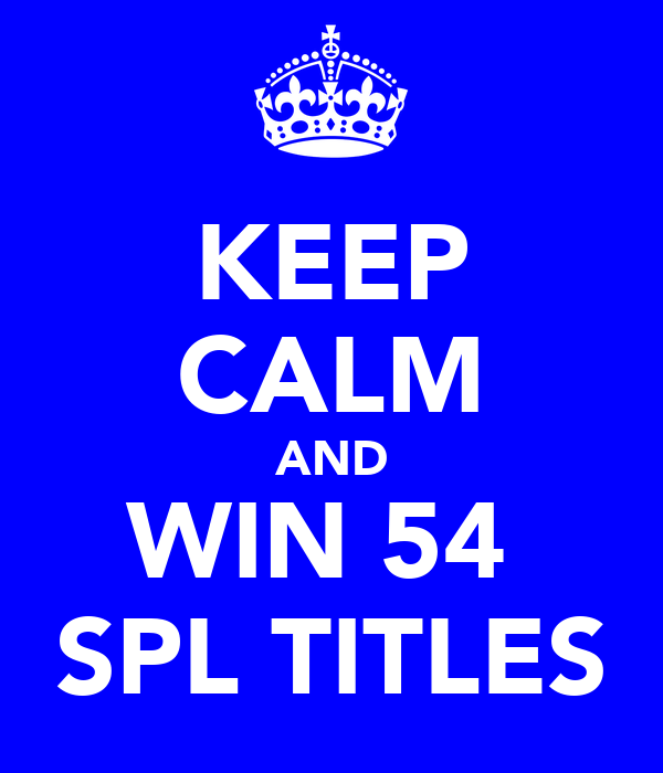 KEEP CALM AND WIN 54  SPL TITLES