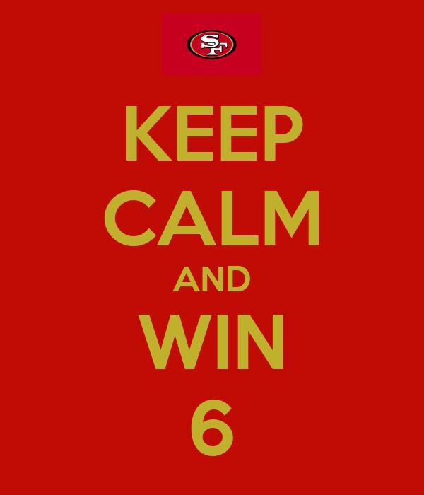 KEEP CALM AND WIN 6