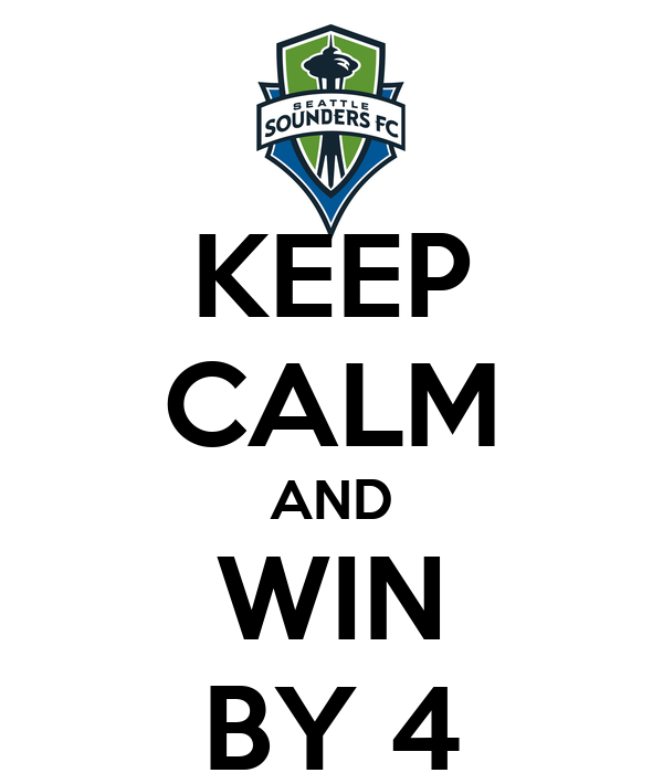 KEEP CALM AND WIN BY 4