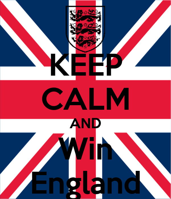 KEEP CALM AND Win England