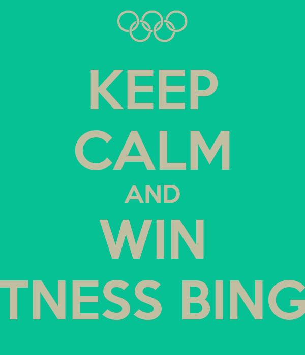 KEEP CALM AND WIN FITNESS BINGO