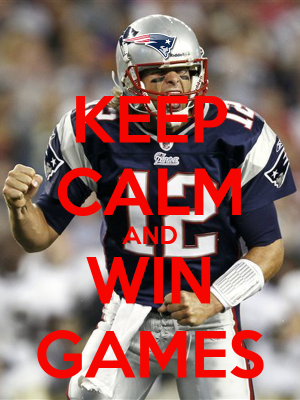 KEEP CALM AND WIN GAMES