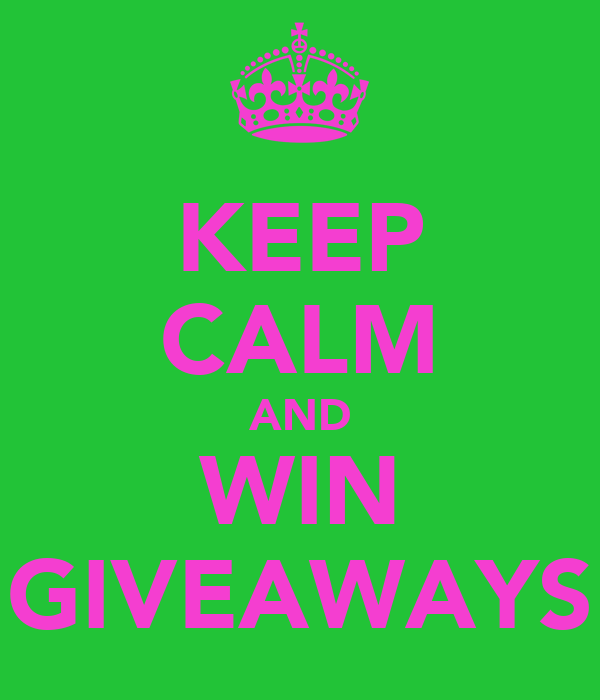 KEEP CALM AND WIN GIVEAWAYS