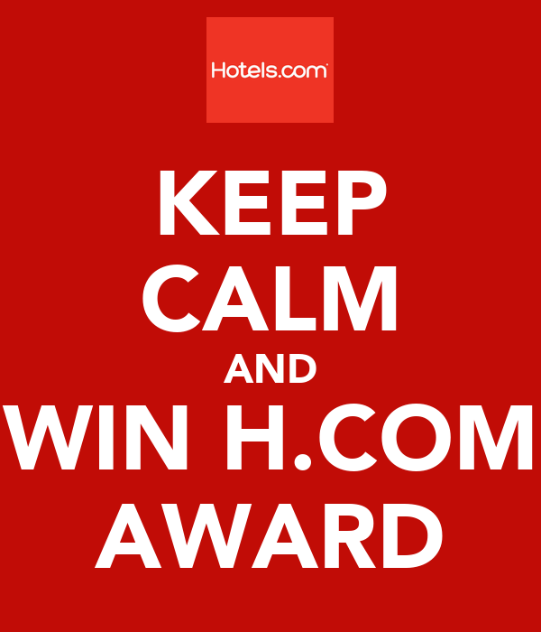 KEEP CALM AND WIN H.COM AWARD