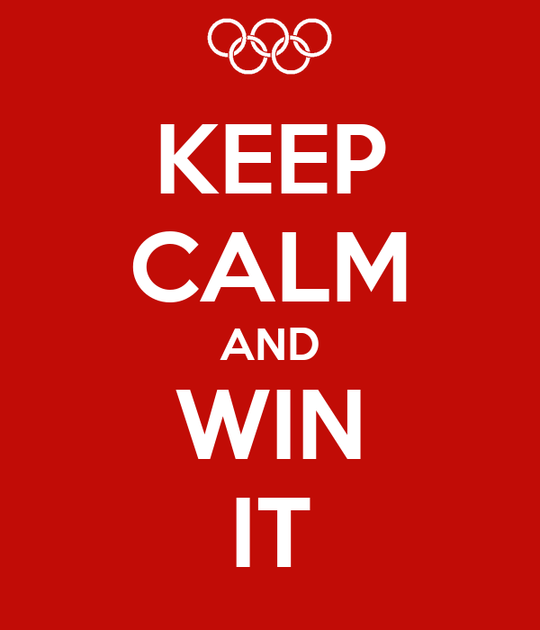 KEEP CALM AND WIN IT