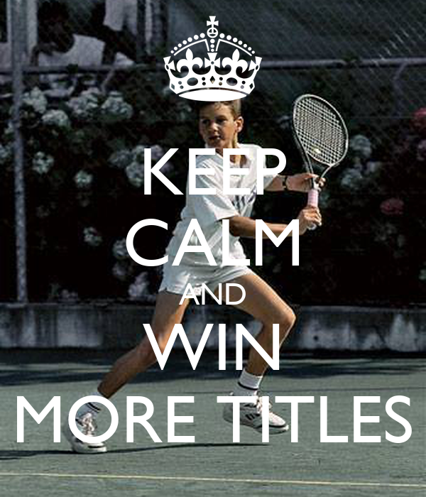KEEP CALM AND WIN MORE TITLES