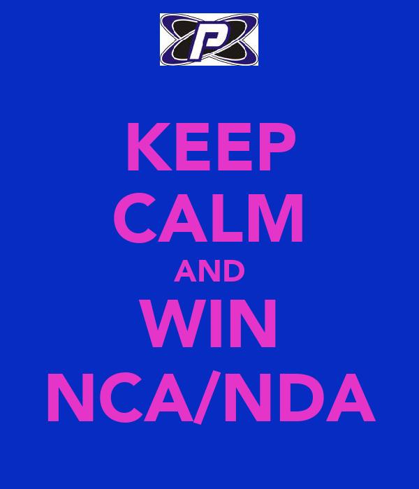 KEEP CALM AND WIN NCA/NDA