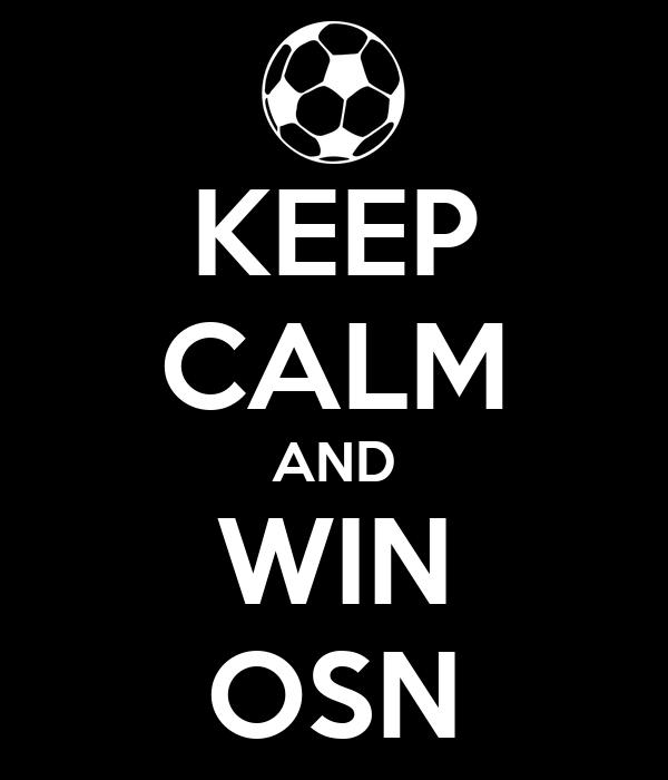 KEEP CALM AND WIN OSN