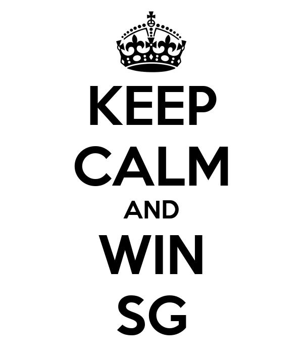 KEEP CALM AND WIN SG