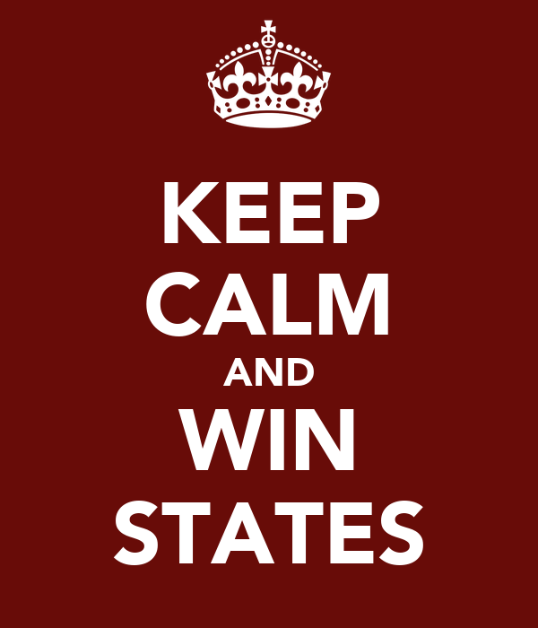 KEEP CALM AND WIN STATES