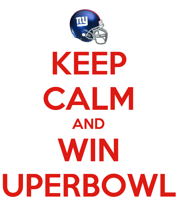KEEP CALM AND WIN SUPERBOWLS