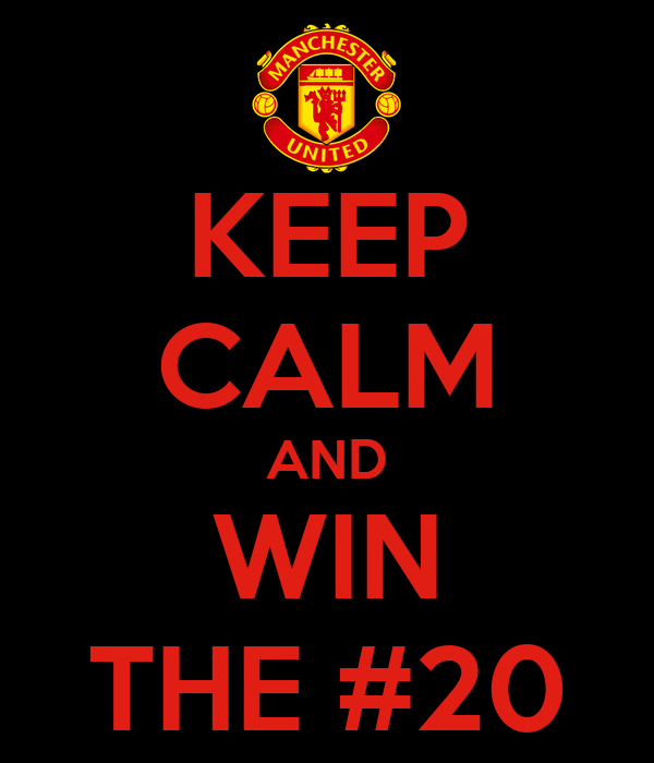 KEEP CALM AND WIN THE #20