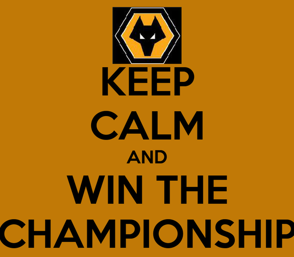 KEEP CALM AND WIN THE CHAMPIONSHIP