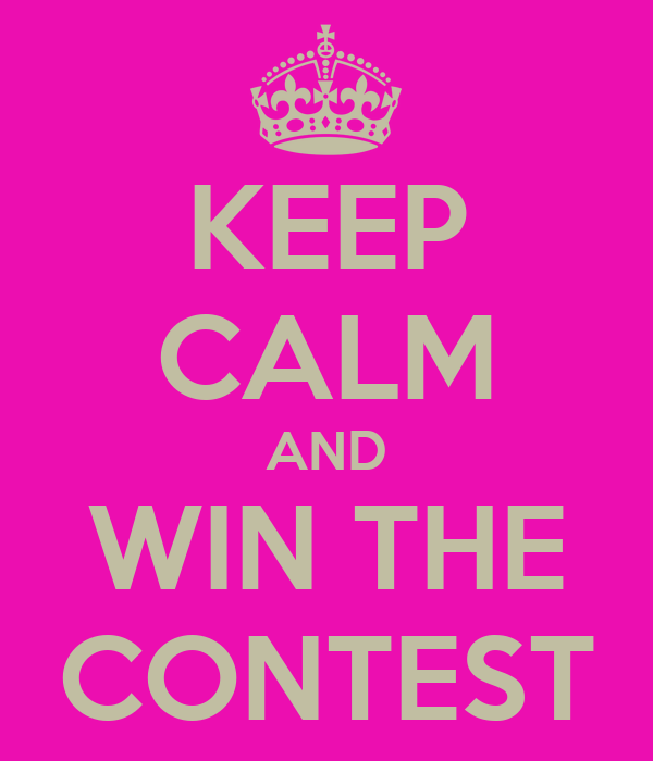 KEEP CALM AND WIN THE CONTEST