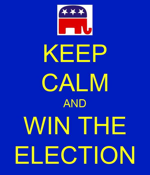 KEEP CALM AND WIN THE ELECTION