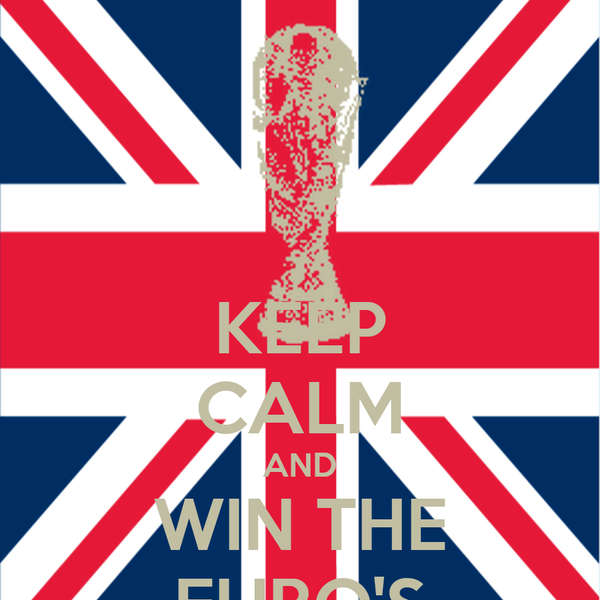KEEP CALM AND WIN THE EURO'S