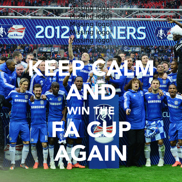 KEEP CALM AND WIN THE FA CUP AGAIN