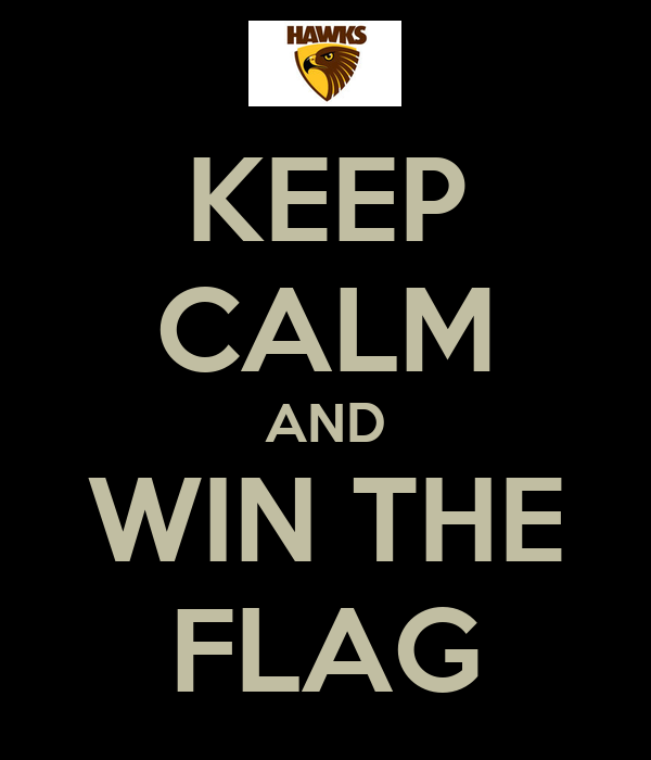 KEEP CALM AND WIN THE FLAG