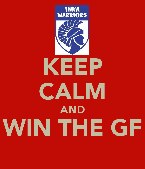 KEEP CALM AND WIN THE GF