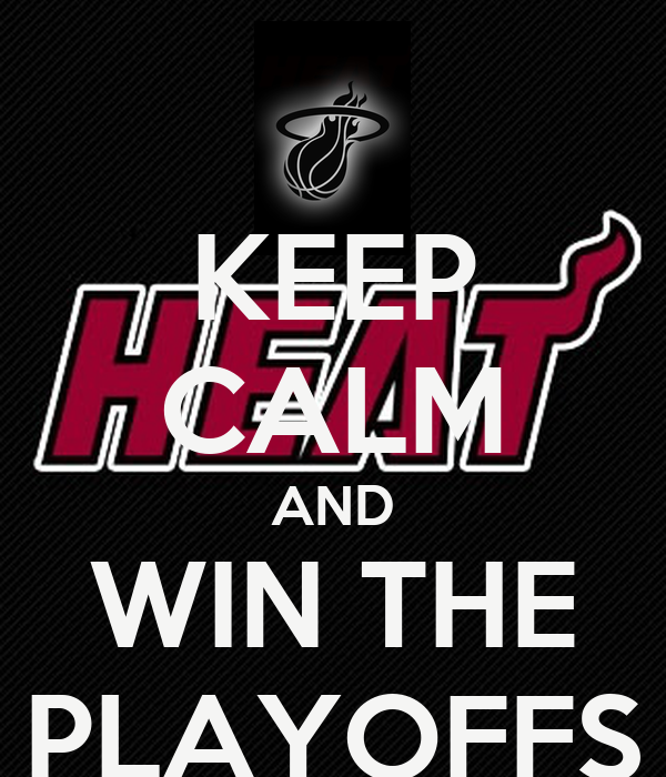 KEEP CALM AND WIN THE PLAYOFFS