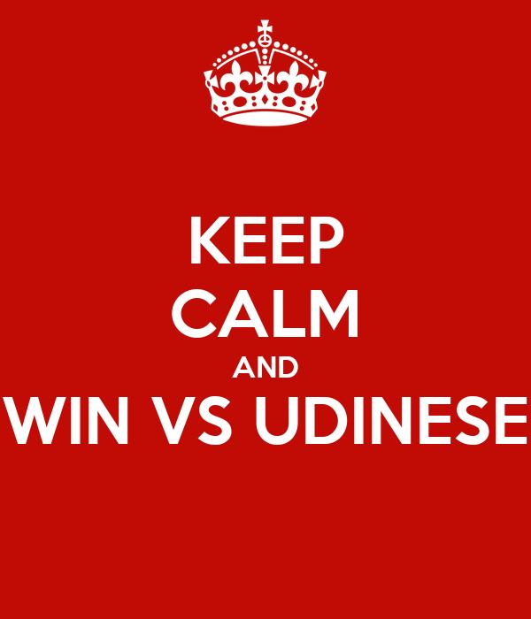 keep-calm-and-win-vs-udinese.jpg
