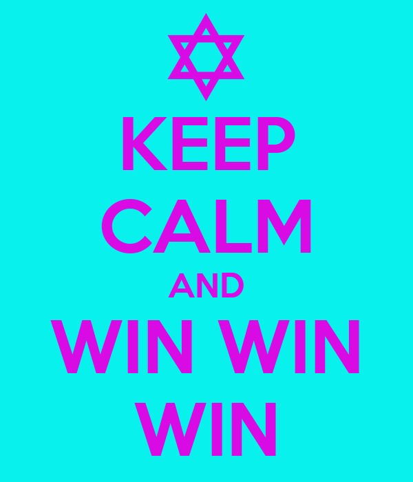 KEEP CALM AND WIN WIN WIN